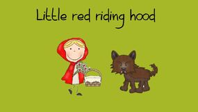 """Jack and Beanstalk"" et ""Little red riding hood"""