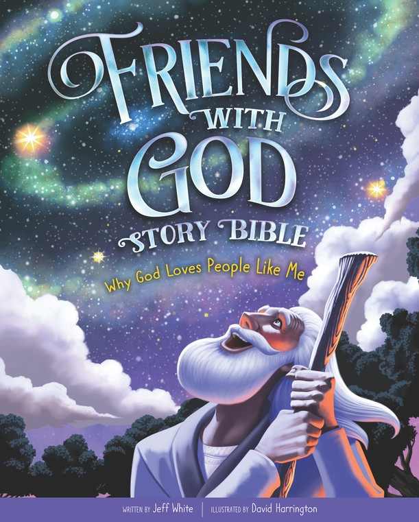 Friends With God Story Bble: Why God Loves People Like Me