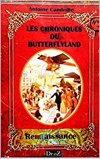Les Chroniques du ButterflyLand - Antoine Candeille