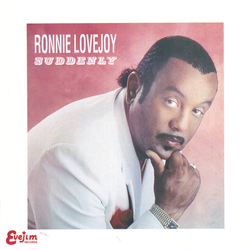 Ronnie Lovejoy - Suddenly - Complete CD