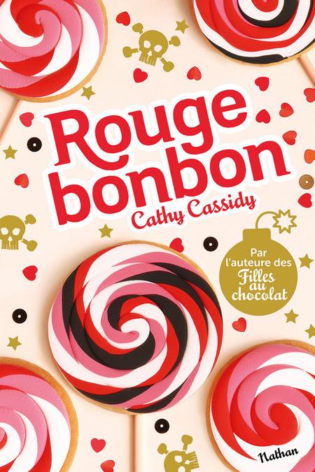 """""""Rouge bonbon"""" de Cathy Cassidy"""