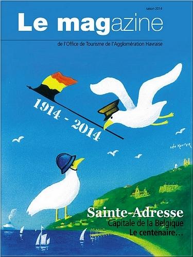 De 1914 à 1918 :  Le gouvernement belge à Sainte-Adresse (Havre) - 1
