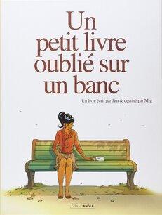 Un petit livre oublié sur un banc de Mig et Jim