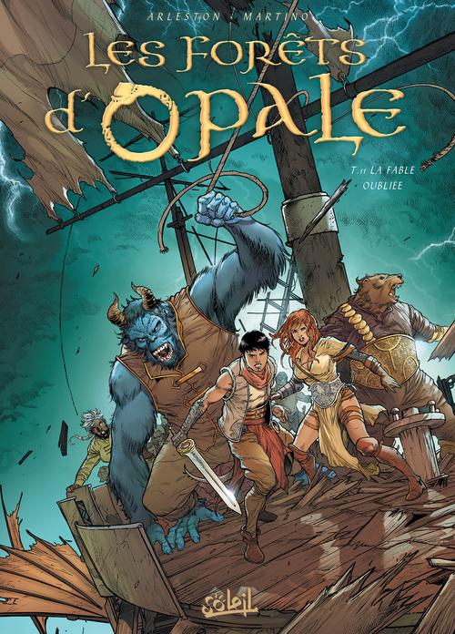 Les forêts d'Opale - Tome 11 La fable oubliée - Arleston & Fernandez