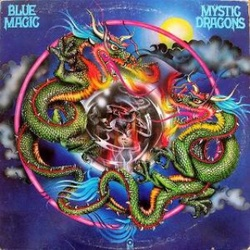 Blue Magic - Mystic Dragons - Complete LP