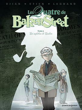 BD - Les quatre de Baker Street : les orphelins de Londres