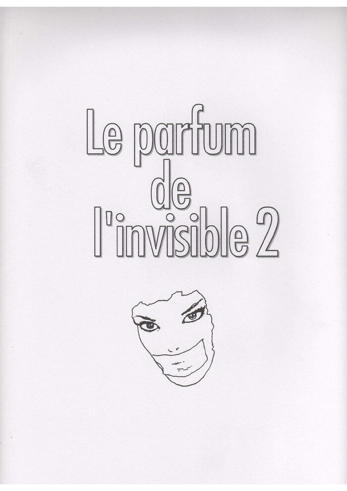 Le parfum de l'invisible 2