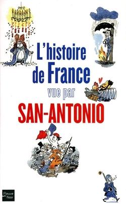 L'histoire de France vu par San-Antonio