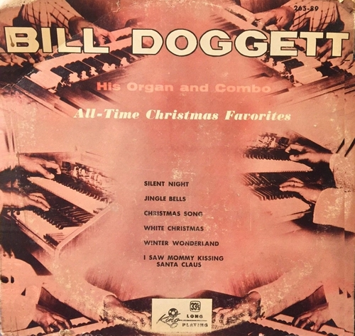 """Bill Doggett & His Combo : Album """" All-Time Christmas Favorites """" King Records 295-89 [ US ]"""