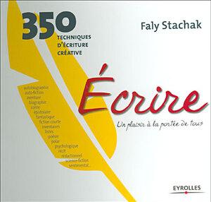Faly Stachak Ecrire