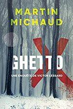 Ghetto X, Martin MICHAUD