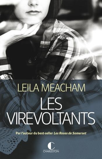 Les virevoltants - Leila Meacham