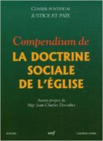 Le christianisme est-il à l'origine du capitalisme? 4. Que dit la Doctrine sociale de l'Eglise?