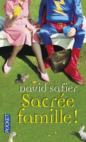 Sacrée famille - David Safier