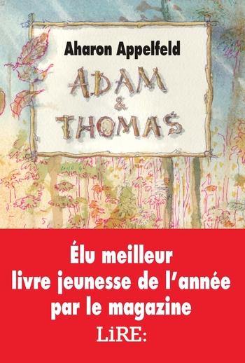 Adam & Thomas - Aharon Appelfeld