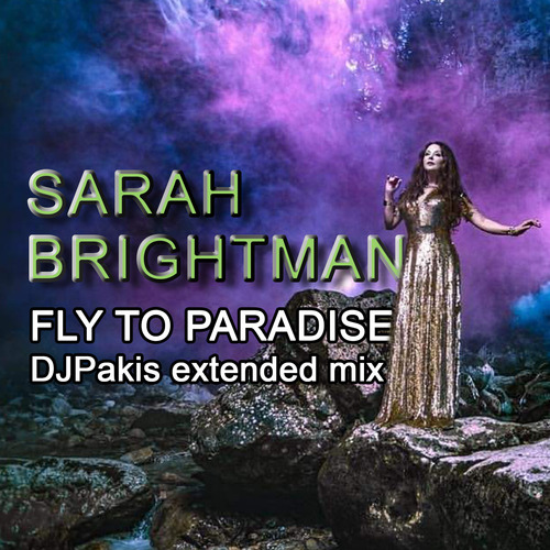 BRISHTMAN, Sarah - Fly to Paradise (2018)  (Pop)