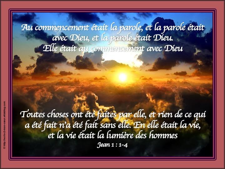 La parole était Dieu - Jean 1 : 1-4