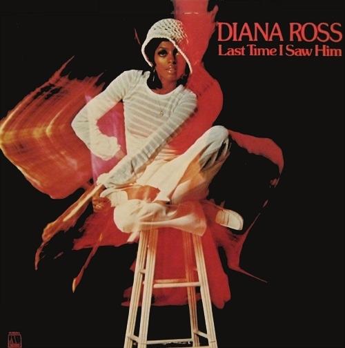 "Diana Ross - 1973 : Album "" Last Time I Saw Him "" Motown Records M 812V1 [ US ]"