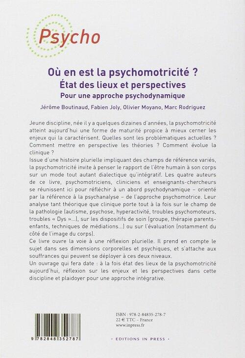 Où en est la psychomotricité ? Etat des lieux et perspectives