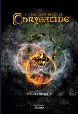Chrysalide, tome 1, de George Lerouge