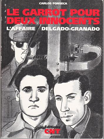 Le garrot pour deux innocents. L'affaire Delgado/Granado. Par Carlos Fonseca