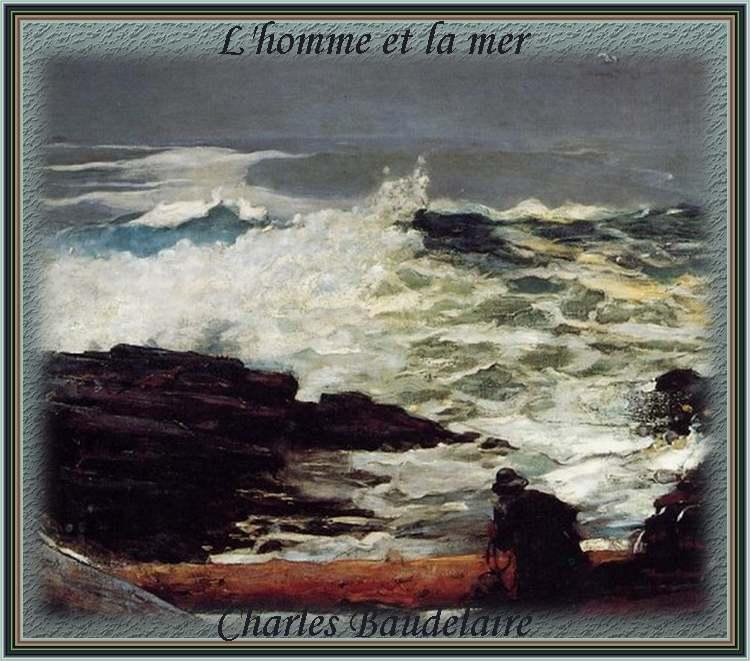 """"""" L""""homme et la mer """" poème de Charles Baudelaire"""
