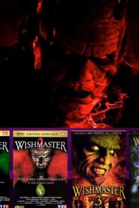 Wishmaster - 1 - 2 - 3 - 4
