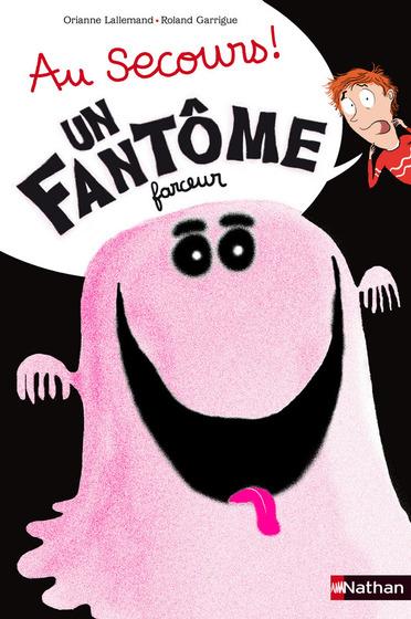 """""""Au secours ! Un fantôme farceur"""" des éditions Nathan"""