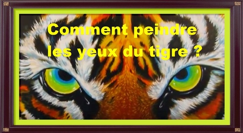 Dessin et peinture - vidéo 2634 : Comment peindre le regard du tigre et le félin dans son ensemble ? - toutes les peintures.