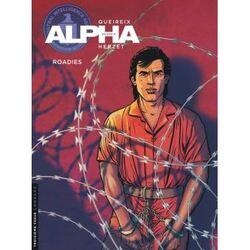 Alpha, saison 3 : Roadies, Queirex (dessin) et Herzet (scénario)