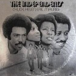 The Independents - Chuck, Helen, Eric, Maurice - Complete LP