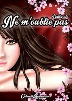 Ne m'oublie pas (Céline Musmeaux)