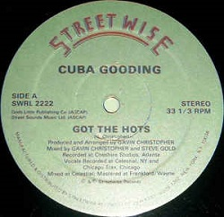 Cuba Gooding - Got The Hots