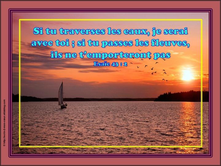 Je serai avec toi - Esaïe 43 : 2