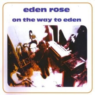 EDEN ROSE LP 1970