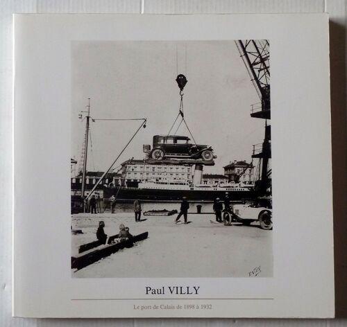 Le port de Calais de 1898 à 1932