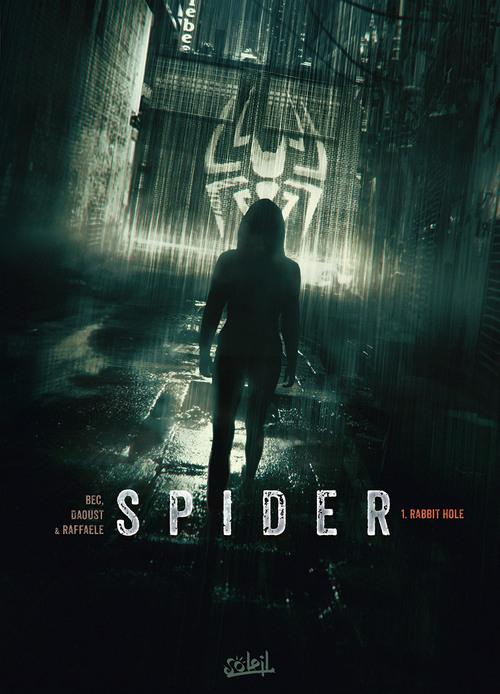 Spider - Tome 01 Rabbit hole - Bec & Daoust & Raffaele