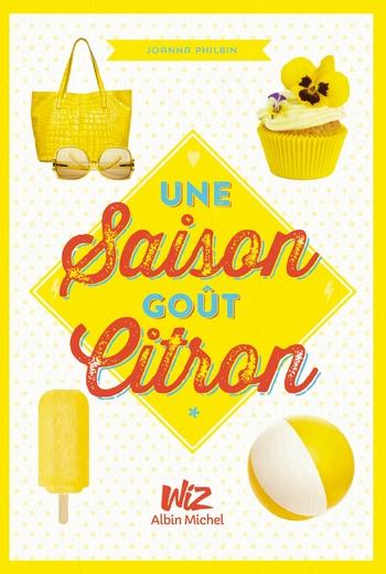 Une saison goût citron - Joanna Philbin