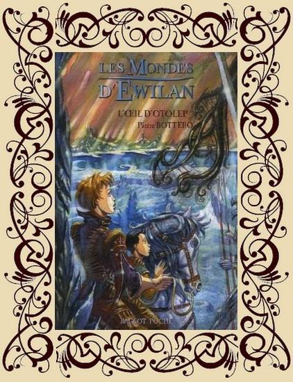Les Mondes d'Ewilan, tome 2 : L'Oeil d'Otolep