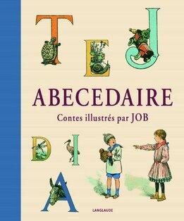 Abécédaire de Jules Lemaitre et Job
