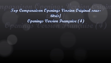 Top Comparaison Opening VOSTFR /Opening VF (4)