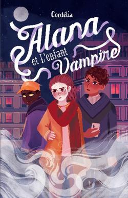 #PLIB2021 : Alana et l'enfant vampire, de Cordélia