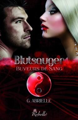 Blutsauger, trilogie complète