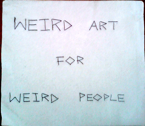 Weird art for weird people