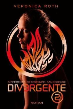 """Divergente"" T.2 Veronica Roth"