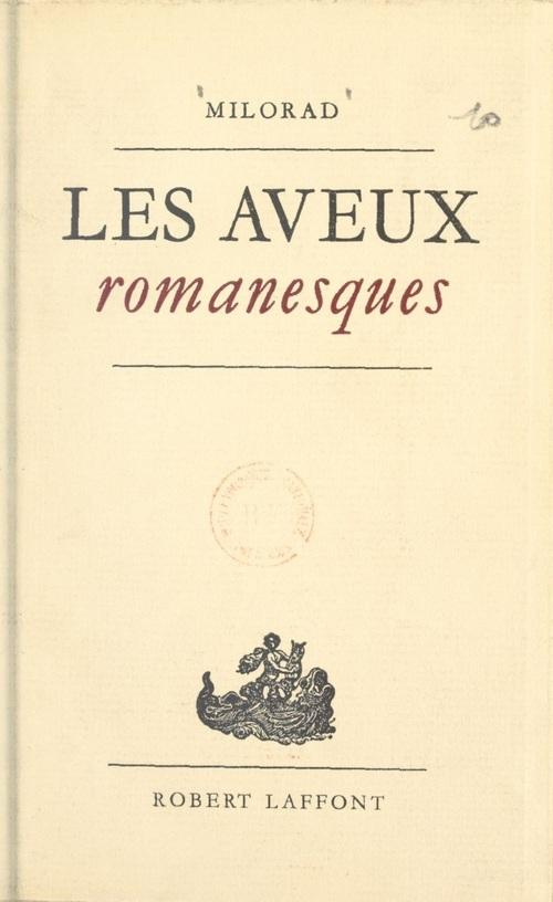 Milorad - Les Aveux romanesques (1957)