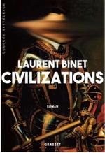 Civilizations, Laurent BINET