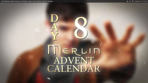 "Day 8 : Vidéo ""Colin Morgan spills the beans on Bradley James"""