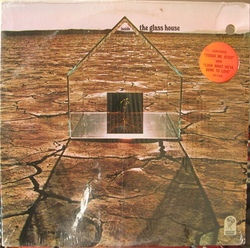 The Glass House - Inside The Glass House - Complete LP