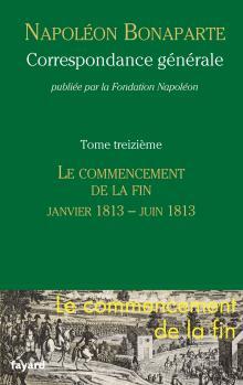 Napoléon Bonaparte  -  Correspondance   (XIII)